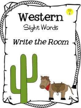 Western sight words- Write the Room