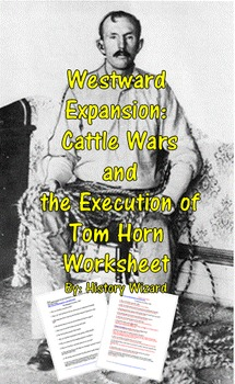 Westward Expansion: Cattle Wars and the Execution of Tom