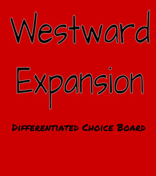 Westward Expansion Differentiated Choice Board