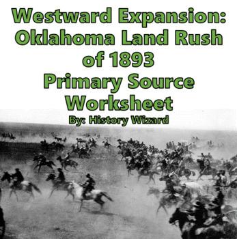 Westward Expansion: Oklahoma Land Rush of 1893 Primary Sou