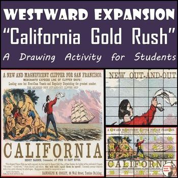 "Westward Expansion - Recreating the ""California Gold Rush"""
