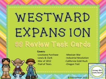 Westward Expansion Review Task Cards - Set of 36