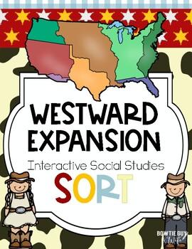 Westward Expansion Sort {4th Grade Interactive Social Stud