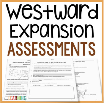 Westward Expansion Test and Quizzes