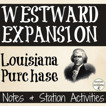 Westward Expansion The Louisiana Purchase Notes and Center