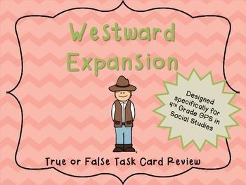 Westward Expansion True or False Task Cards