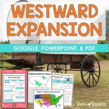 WESTWARD EXPANSION UNIT with Informational Text and Activi