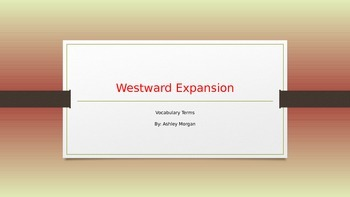 Westward Expansion Vocabulary PPT