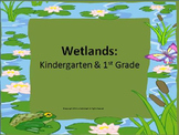 Wetlands K-2 Research with Math and Language Arts Extensions