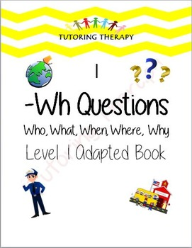 Wh Questions Level 1 Adapted Book