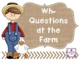 WH Questions at the Farm