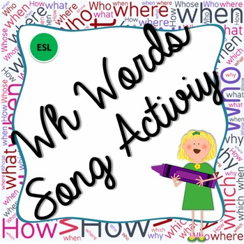 Wh words Esl song activity