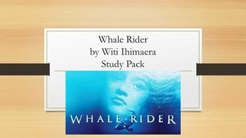 Whale Rider by Witi Ihimaera Study Pack