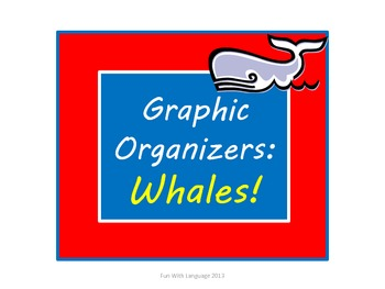 Whales: Graphic Organizers KWL Chart, Venn Diagrams, Class