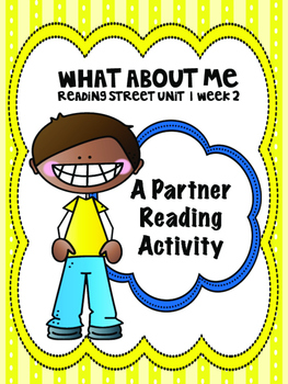 What About Me  Reading Street 3rd Grade Unit 1  Partner Read