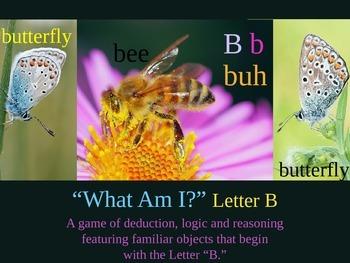 What Am I? Powerpoint Game Literacy letter B Interdiscipli