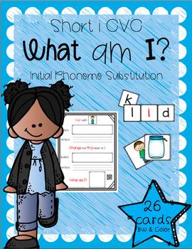 What Am I? (Short I CVC - Initial Phoneme Manipulation)