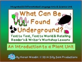 SCIENCE, READER'S & WRITER'S WORKSHOP Unit What Can Be Fou