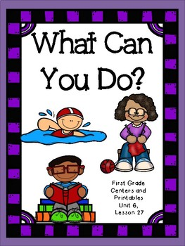 What Can You Do?  Journeys, First Grade, Printable for all