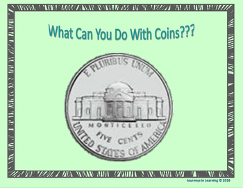 What Can You Do With Coins? U.S.