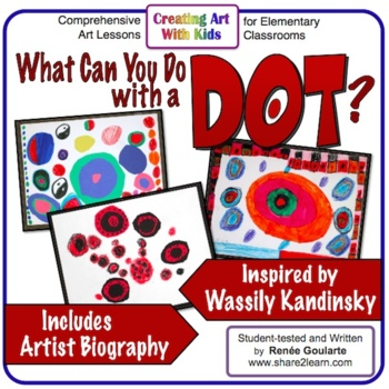 Art Lesson - What Can You Do With a Dot?