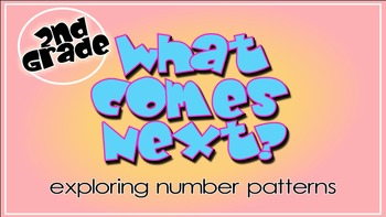 What Comes Next?   Skip Counting for 2nd Grade