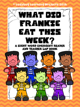 What Did Frankie Eat This Week?  (A Sight Word Reader and