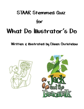 What Do Illustrator's Do? STAAR Stemmed Quiz
