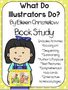 What Do Illustrators Do? Book Study:Organizers and Interac