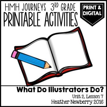 What Do Illustrators Do: Journeys 3rd Grade (Unit 2, Lesson 7)