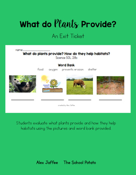 What Do Plants Provide? An Exit Ticket