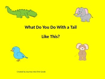 What Do You Do With a Tail Like This? (Unit 3) Journey Kin