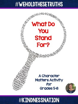 What Do You Stand For?  Character Matters for Grades 5-8 #
