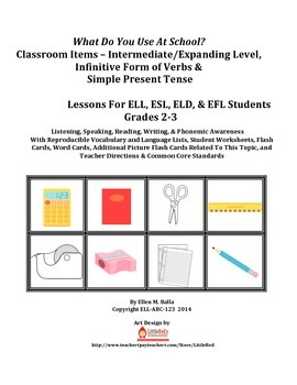 What Do You Use At School? Level 2–ELD, ELL, EFL–Simple Pr