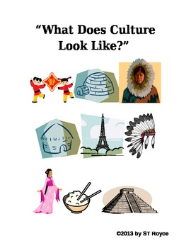"""What Does Culture Look Like?"" Appreciating World Cultures"