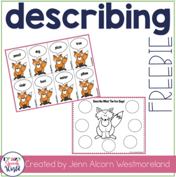 What Does The Fox Say?  {Describing Activity}