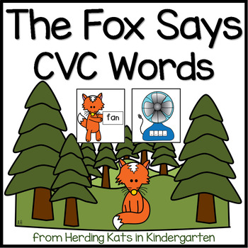 What Does The Fox Say? A CVC Word Game with 3 Ways to Play!