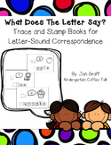 What Does The Letter Say? Trace and Stamp Books for Letter