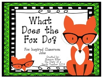 What Does the Fox Do? Classroom Jobs