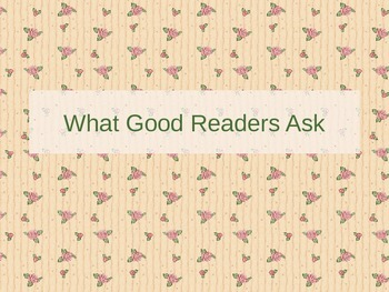 What Good Readers Ask PowerPoint