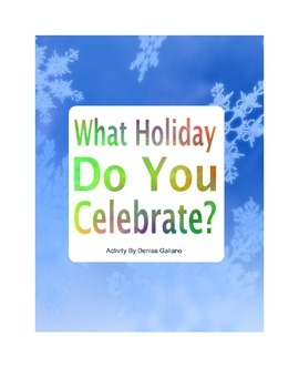 What Holiday Do You Celebrate?