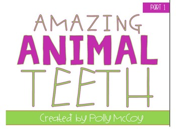 Amazing Animal Teeth