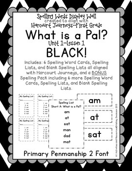 What Is A Pal? Journeys First Grade Spelling Wall BLACK Pr