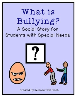 What Is Bullying?- Social Story for Students with Special Needs