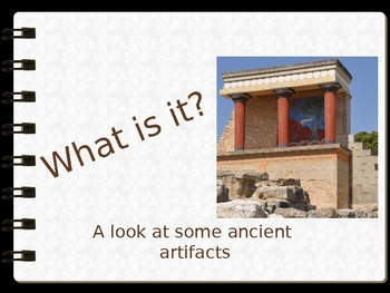 What Is It? Artifact PowerPoint