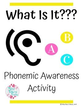 What Is It? Phoneme Isolation Phonemic Awareness Activity