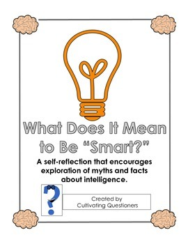 "What Is ""Smart?"" -- Self Reflection about Learning and the Brain"