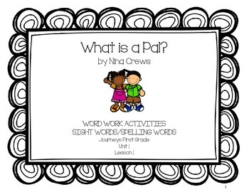 What Is a Pal? - Journeys First Grade Word Work Pack