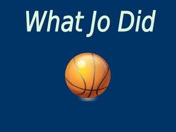 """""""What Jo Did"""" Reading Street Vocabulary Power Point"""