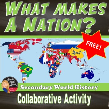 FREE! - What Makes a Nation? (Students create their own na